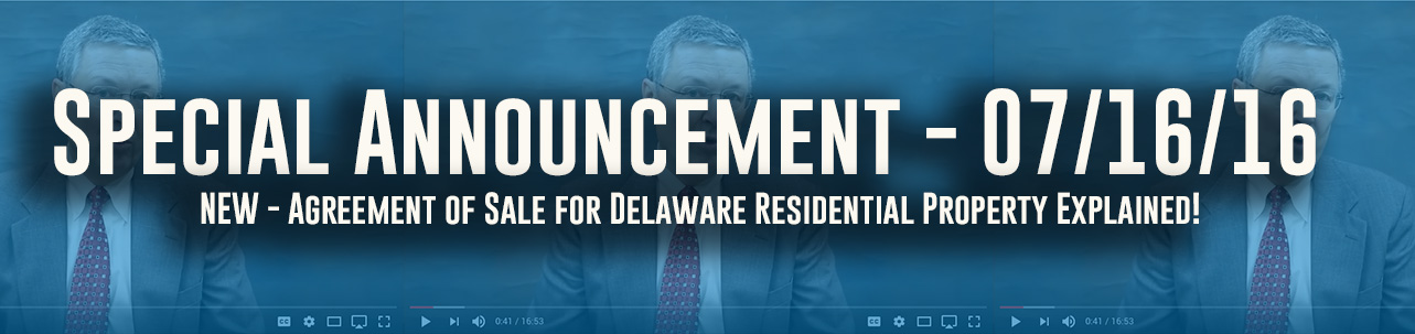 Agreement of Sale for Delaware Residential Property Explained!