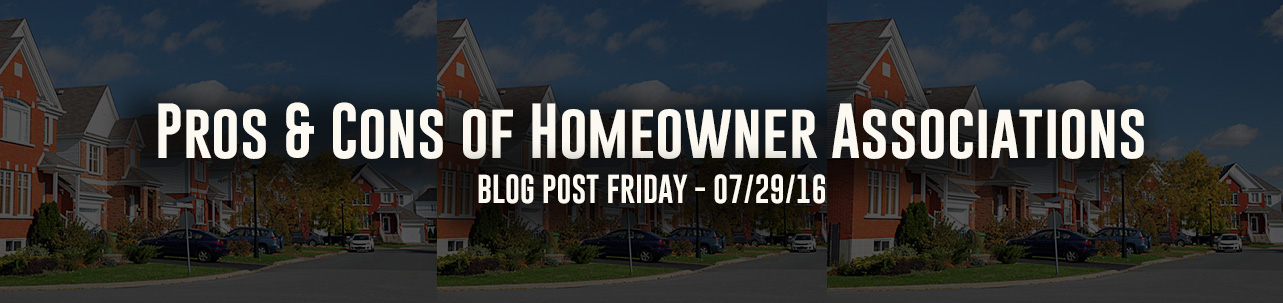 Pros & Cons of Homeowner Associations