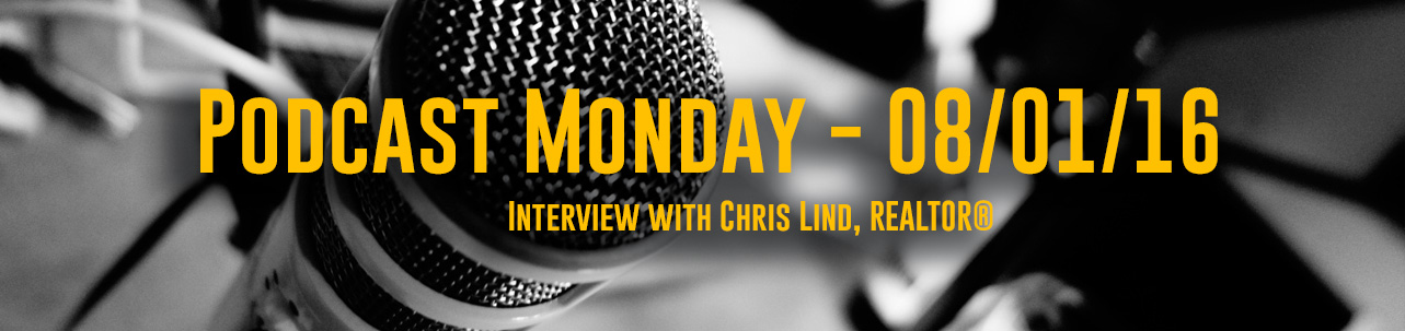 Interview with Chris Lind, REALTOR®
