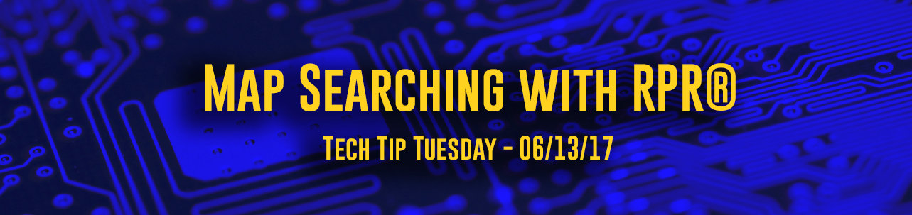 Tech Tip Tuesday - #065 - Map Searching with RPR®
