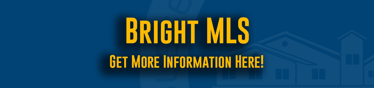 Bright MLS - Get More Information Here