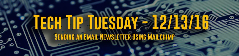 Tech Tip Tuesday - Mailchimp
