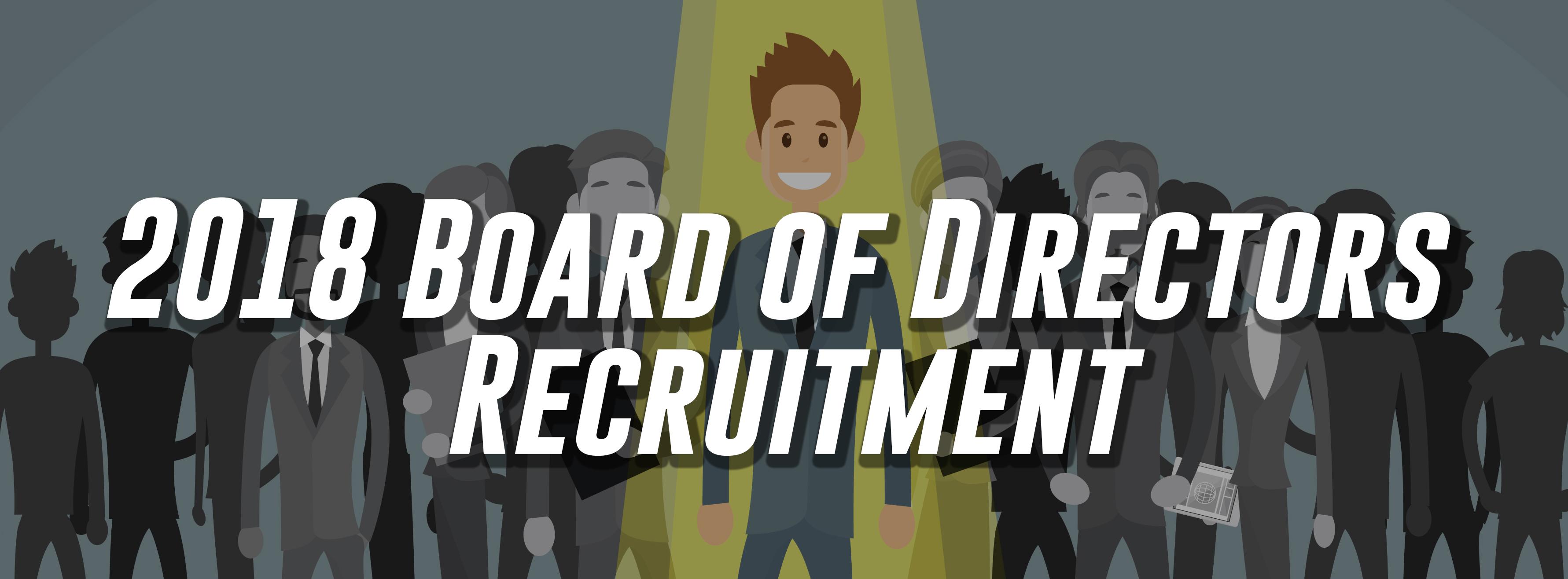 2018 Board of Director Recruitment