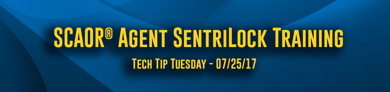 Tech Tip Tuesday - #070 - SCAOR® Agent SentriLock Training