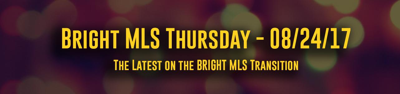 Bright MLS Thursday - 08/24/17